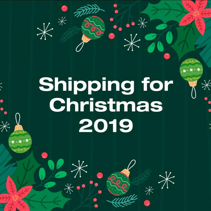 Shipping for Christmas 2019